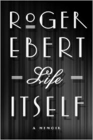 Life Itself A Memoir Book Cover