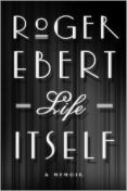 Life Itself A Memoir Book Cover