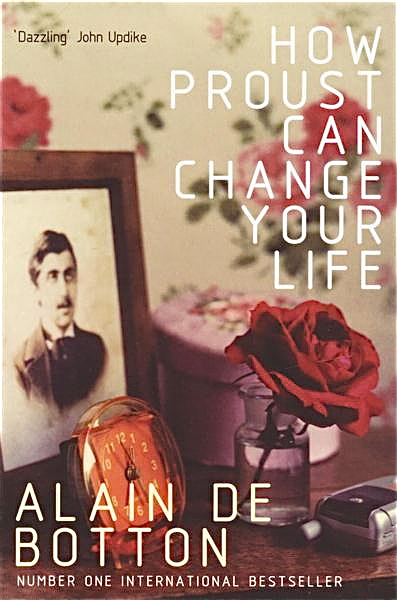 How Proust Can Change Your Life By Alain De Botton Ripple Effects