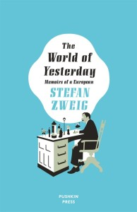 The World of Yesterday Zweig